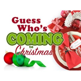 "Rainbow's Comedy ""Guess Who's Coming to Christmas"""