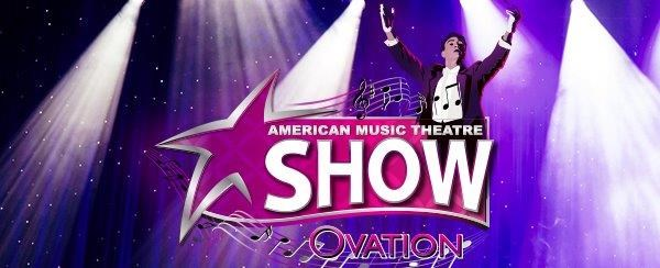 "American Music Theatre ""Ovation"""