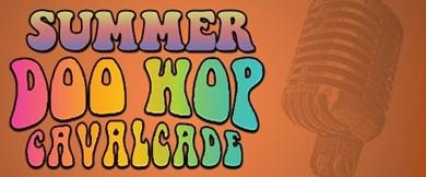 "American Music Theatre ""Summer Doo Wop Cavalcade"""